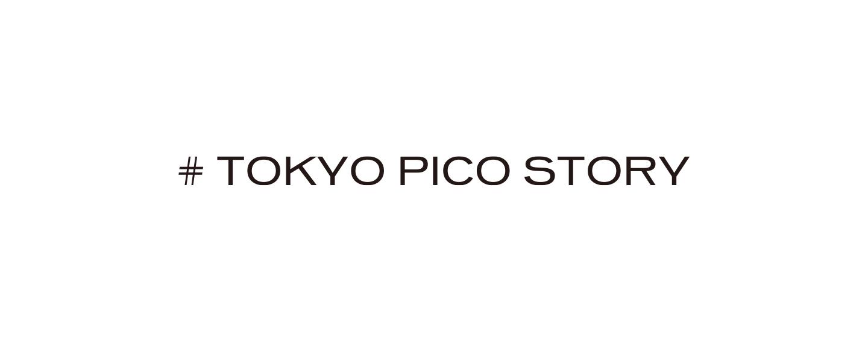 TOKYO PICO STORY